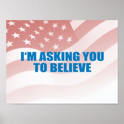 Favorable-Obama - ESTOY PIDIENDO que USTED CREYERA Póster