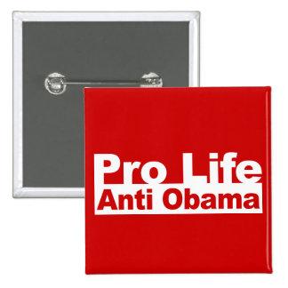Favorable vida Obama anti Pin Cuadrada 5 Cm
