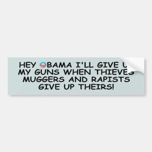 Favorables armas antis de Obama no más de Obama Pegatina De Parachoque