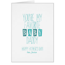 Favorite Baby Daddy | Father's Day Card