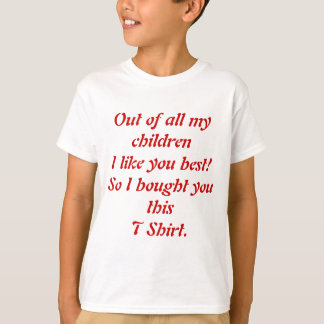 Favorite Child T Shirt