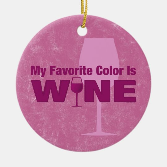 Favorite Color Is Wine Ornament