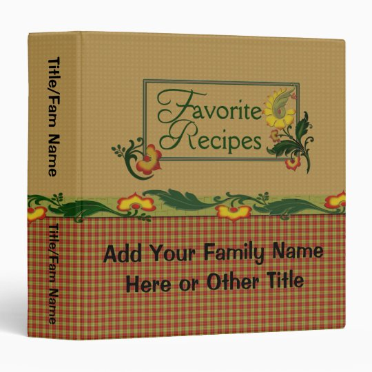 Favorite Family Recipes 3 Ring Binder