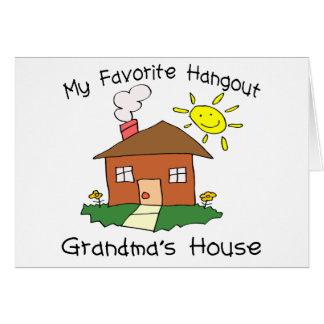 Favorite Hangout Grandma's House Card
