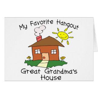 Favorite Hangout Great Grandma's House Card