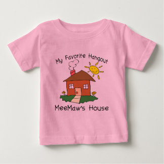 Favorite Hangout MeeMaw's House Baby T-Shirt