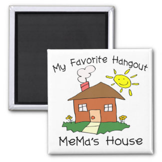 Favorite Hangout Mema's House 2 Inch Square Magnet