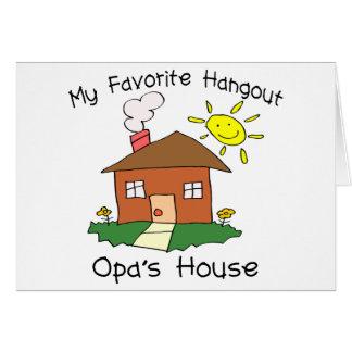 Favorite Hangout Opa's House Card