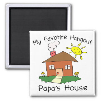 Favorite Hangout Papa's House 2 Inch Square Magnet