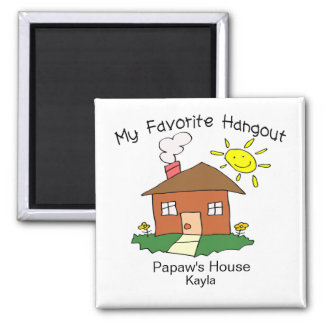 Favorite Hangout Papaw's House 2 Inch Square Magnet