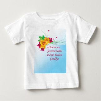 Favorite Hello Hardest Goodbye Baby T-Shirt
