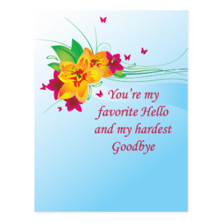 Favorite Hello Hardest Goodbye Postcard