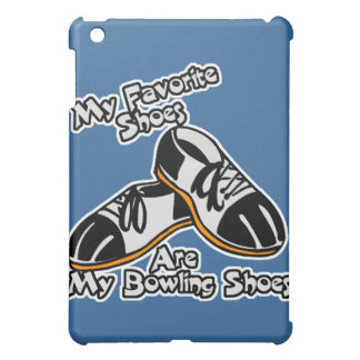 favorite shoes are bowling shoes case for the iPad mini