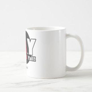 FAY! - F@#K ALL Yall! Coffee Mug