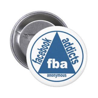FBA:  Adictos a Facebook anónimos Pin Redondo De 2 Pulgadas