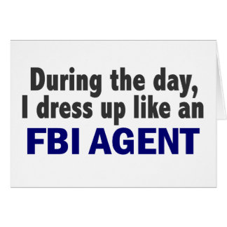 FBI Agent During The Day Greeting Cards