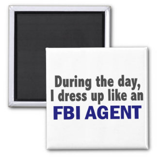 FBI Agent During The Day 2 Inch Square Magnet