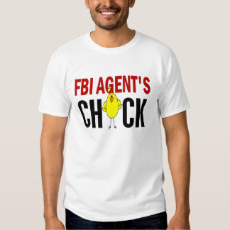FBI Agent's Chick T-shirts