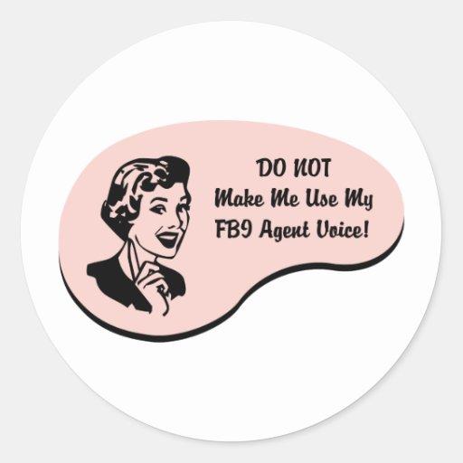 FBI Agent Voice Round Stickers