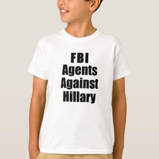FBI Agents Against Hillary Kids' T-Shirts