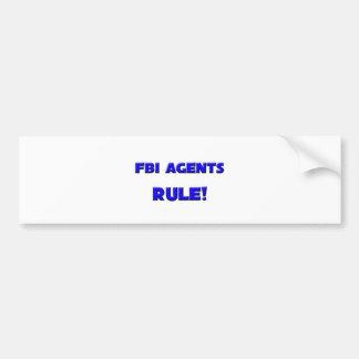 Fbi Agents Rule! Car Bumper Sticker