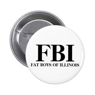 FBI, FAT BOYS OF ILLINOIS BUTTONS