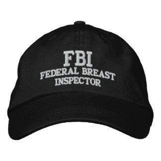 FBI FEDERAL BREAST INSPECTOR EMBROIDERED BASEBALL HAT