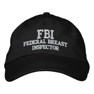 FBI FEDERAL BREAST INSPECTOR EMBROIDERED HATS