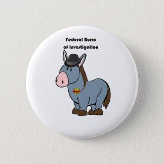 FBI Federal Burro of Investigation Donkey Cartoon Button