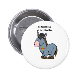 FBI Federal Burro of Investigation Donkey Cartoon Button