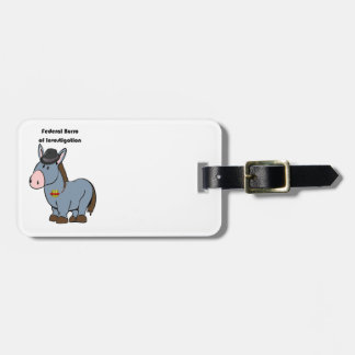 FBI Federal Burro of Investigation Donkey Cartoon Luggage Tag