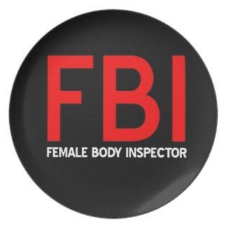 FBI Female Body Inspector Dinner Plate