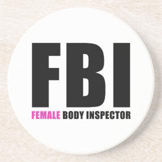 FBI Female Body Inspector Drink Coaster