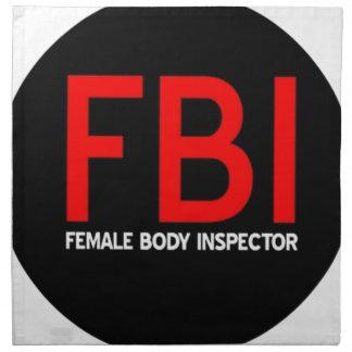 FBI Female Body Inspector Napkin