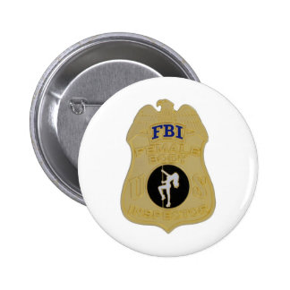 fbi female body inspector pinback button