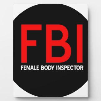 FBI Female Body Inspector Plaque