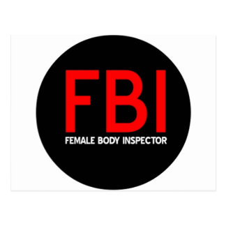 FBI Female Body Inspector Postcard