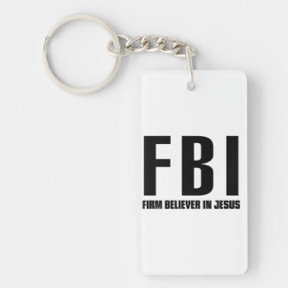 FBI Firm Believer in Jesus Keychain