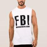 FBI Firm Believer in Jesus Sleeveless T-shirt