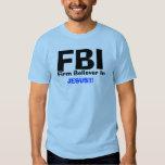 ¡FBI, firme creyente adentro, JESÚS!!! Playeras