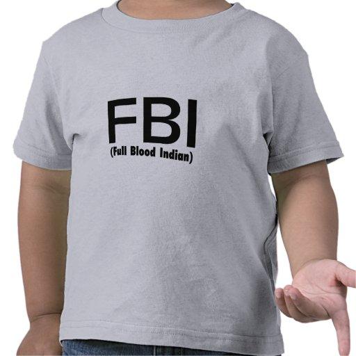 FBI Full Blooded Indian Tee Shirt
