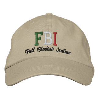 FBI, Full Blooded Italian! Embroidered Baseball Cap