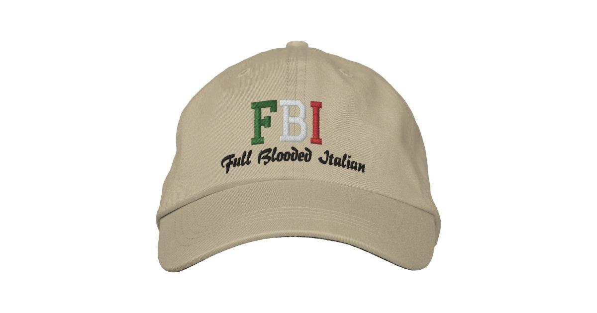 Fbi Full Blooded Italian Embroidered Baseball Cap