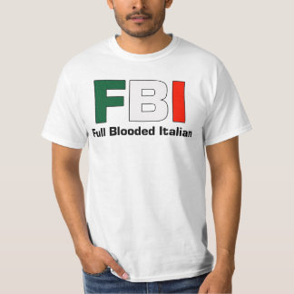 FBI Full Blooded Italian White Double Text T Tee Shirt