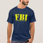 FBI - Inspector del cuerpo femenino Playera