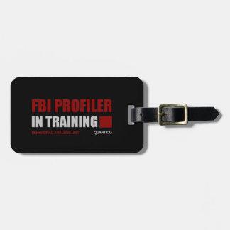 FBI Profiler in Training Bag Tag