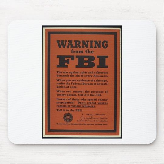 FBI Warning Mouse Pad