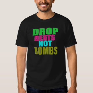 """FCC """"DROP BEATS NOT BOMBS"""" MENS T SHIRT"""