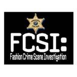 FCSI:  Fashion Crime Scene Investigation Post Card