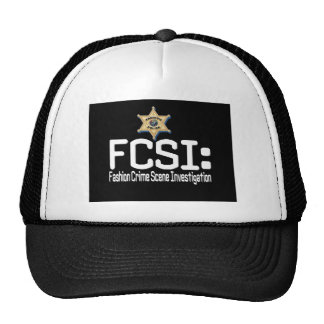 FCSI:  Fashion Crime Scene Investigation Trucker Hat